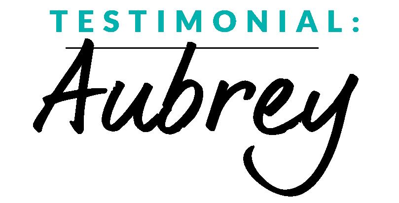 Testimonial Aubrey