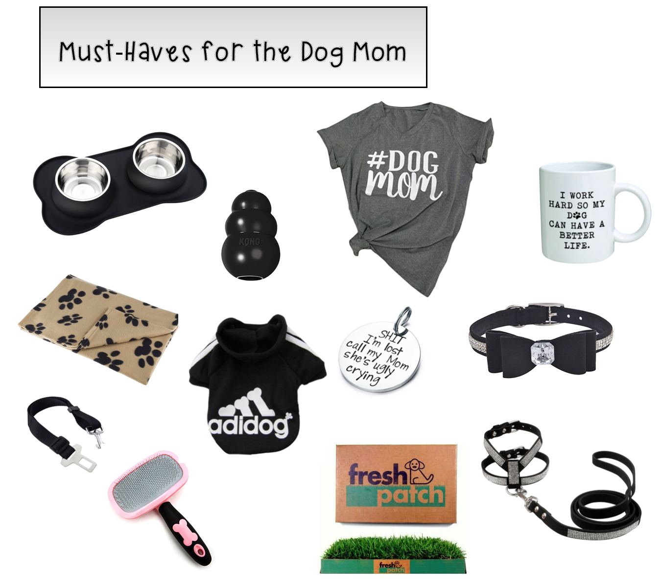 dog mom must haves.png
