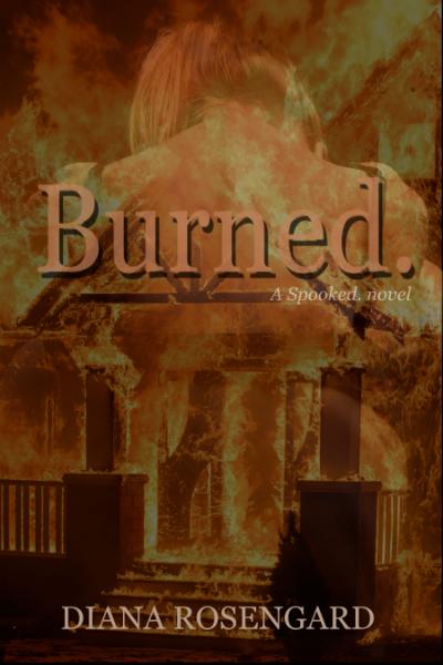 Burned.+by+Diana+Rosengard+(Spooked.jpeg
