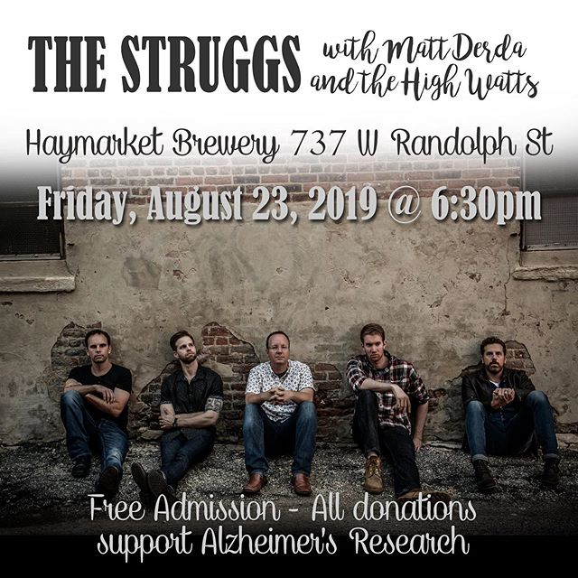 Please plan to be at @haymarketpub !  Or make a donation at the link in our profile!  #livemusic #craftbeer #rocknroll #alzheimers #alzheimersawareness #altcountry #fundraiser #chicago #brewery #friday #westloop #westloopchicago