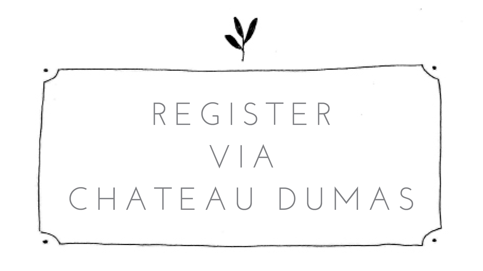 makerie registration via chateau dumas.jpg