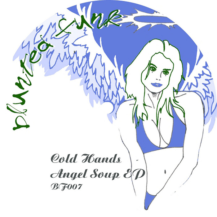 "Cold Hands - ""Angel Soup (Q-Burns Abstract Message Remix)"" on Blunted Funk Records"