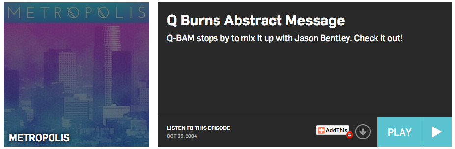 Q-Burns Abstract Message on KCRW 2004 With Jason Bentley