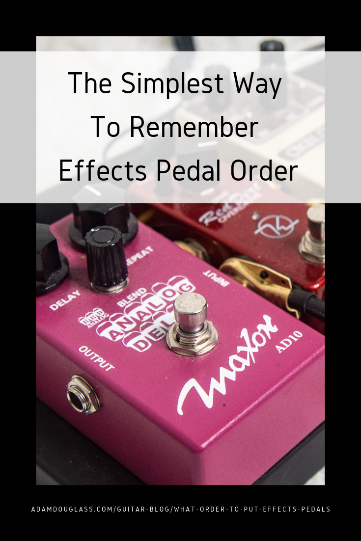 Pinterest Image - Effects Pedal Order.png