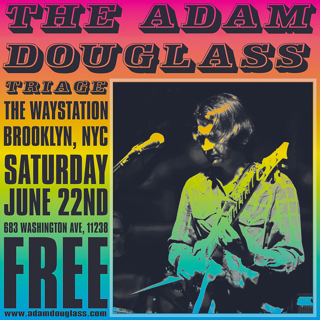 Adam Douglass live June 22nd.jpg