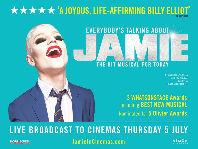 An encore screening of  Everybody's Talking About Jamie   takes place at Milford Haven's Torch Theatre on 15 July 2018.