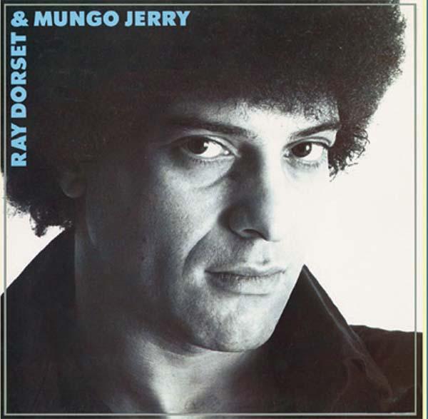 Ray Dorset & Mungo Jerry