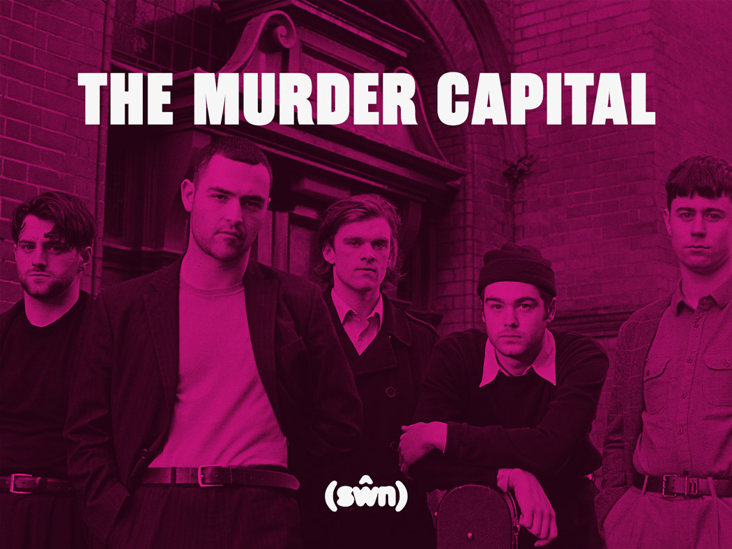 The Murder Capital will appear at Cardiff's award-winning festival, Sŵn