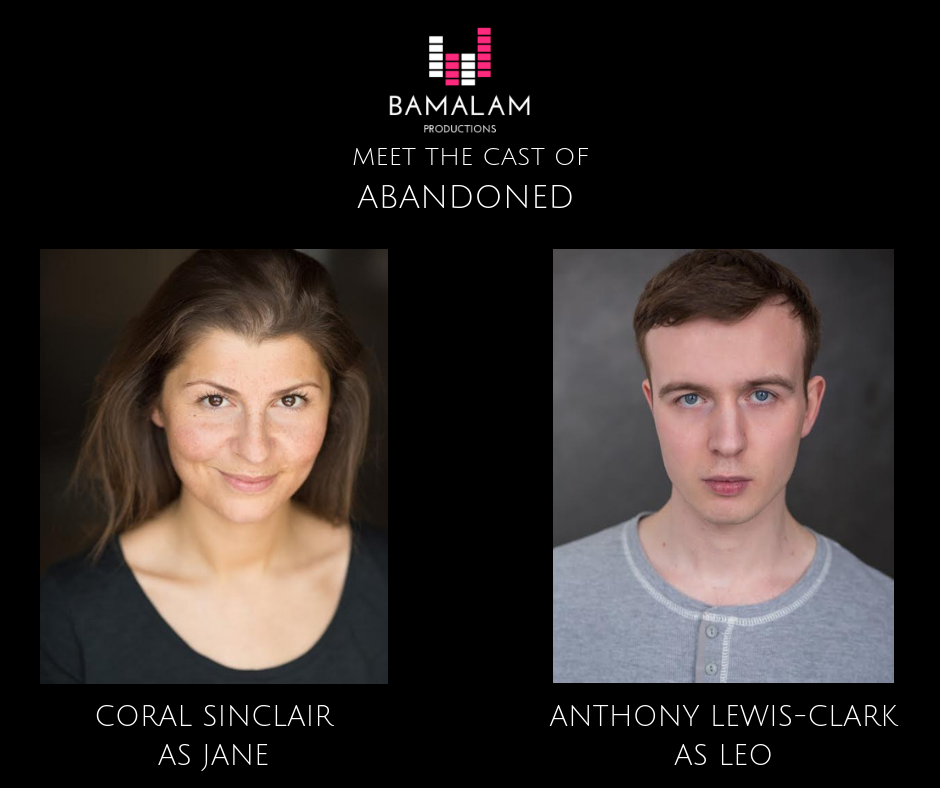 Actors Coral Sinclair and Anthony Lewis-Clark star in Bamalam Productions audio presentation of Matthew Fisher's play Abandoned, available to listen via iTunes and Spotify from July 2019.