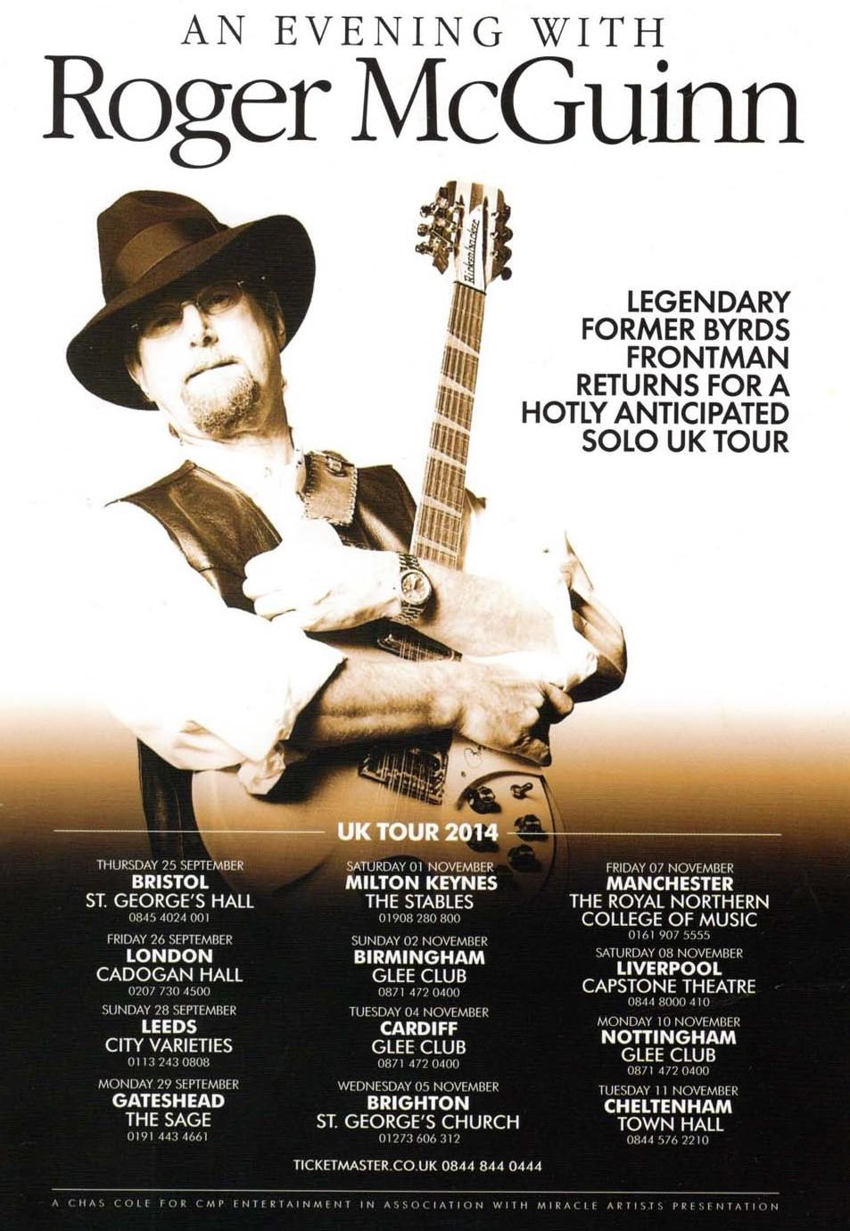 Roger McGuinn toured the UK during 2014.