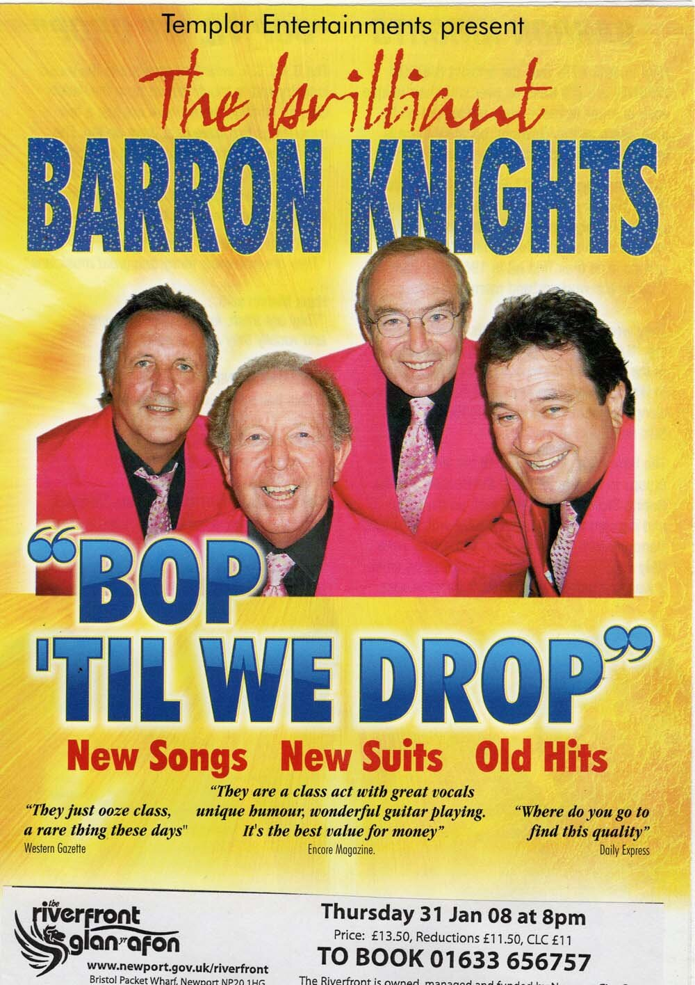 The Barron Knights played their Bop Til' We Drop   show at Newport's Riverfront Theatre on January 31, 2008