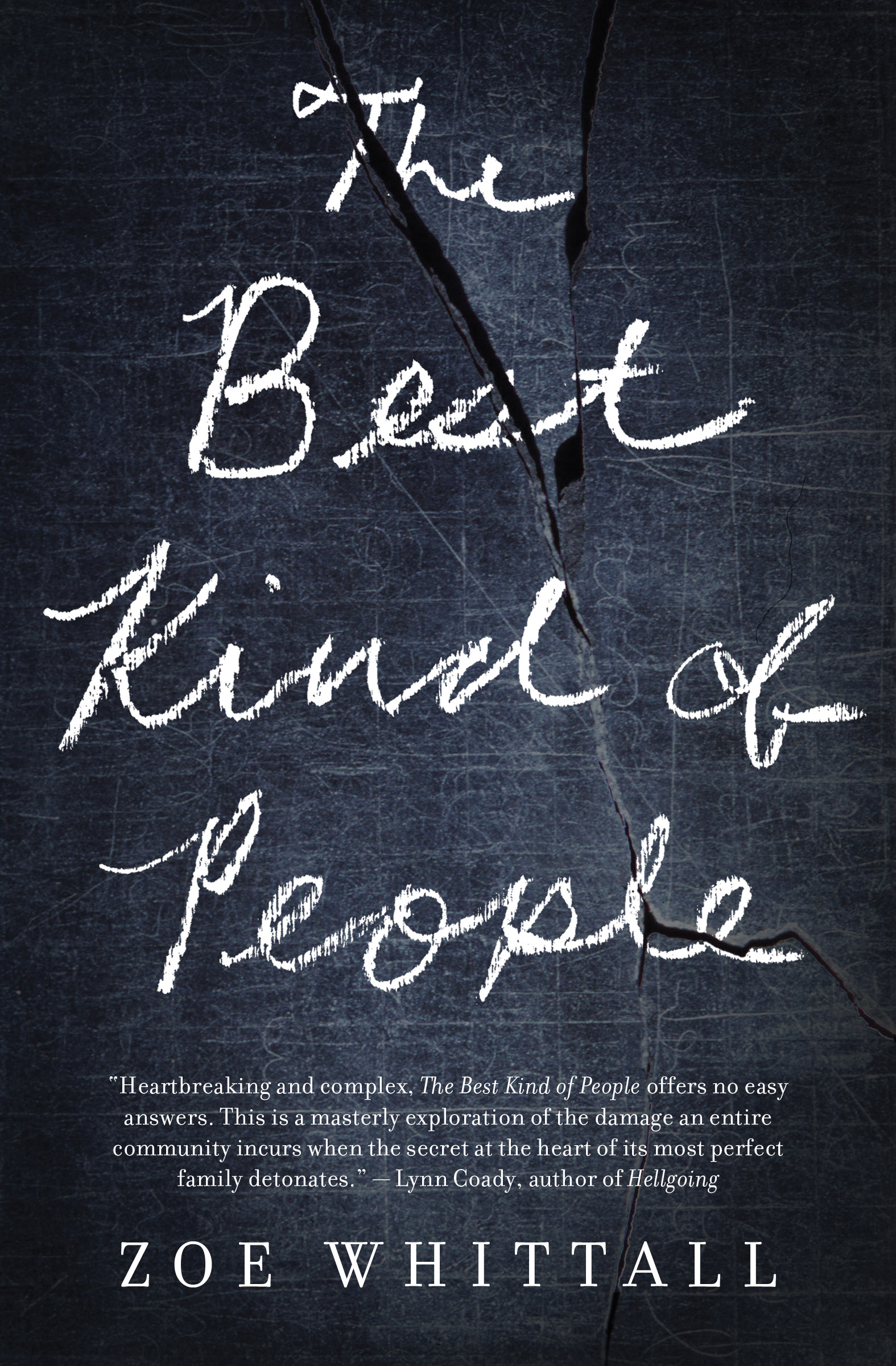 Zoe Whittall.  The Best Kind of People . House of Anansi Press. $22.95, 384 pp., ISBN: 9781770899421