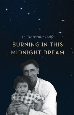 Louise Bernice Halfe. Burning in this Midnight Dream .Cocteau Books.$16.95, 98pp., ISBN: 9781550506655