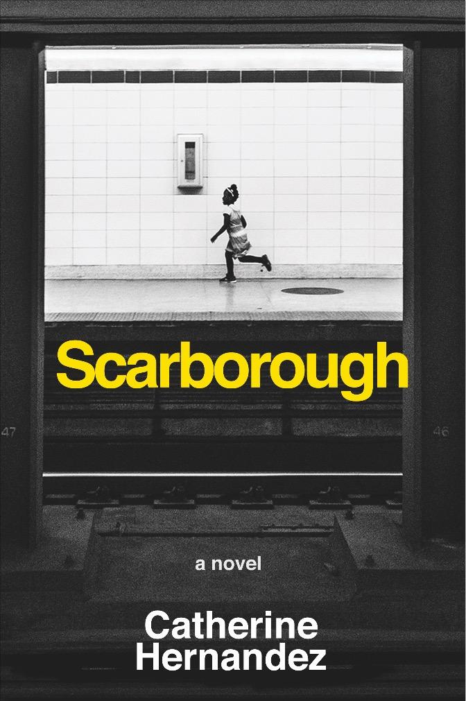 Catherine Hernandez.  Scarborough . Arsenal Pulp Press. $17.95, 254 pp., ISBN:9781551526775