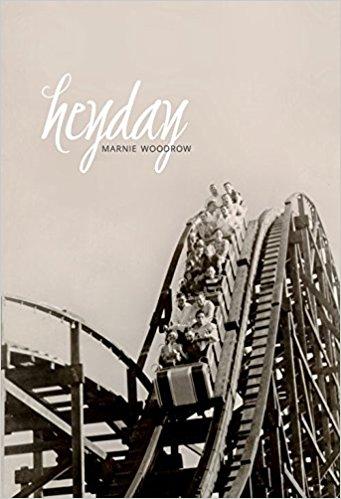 Marnie Woodrow.  Heyday . Tightrope Books. $21.95, 275 pp., ISBN:9781926639901