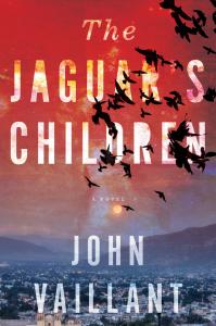 John Vaillant.  The Jaguar's Children. Vintage Canada. $21.00, 288 pp., ISBN:9780307397171