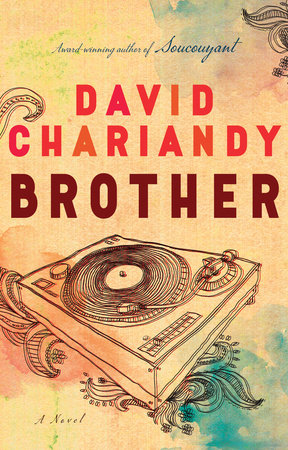 David Chariandy. Brother. McClelland & Stewart. $25.00, 192 pp., ISBN:978-0771022906