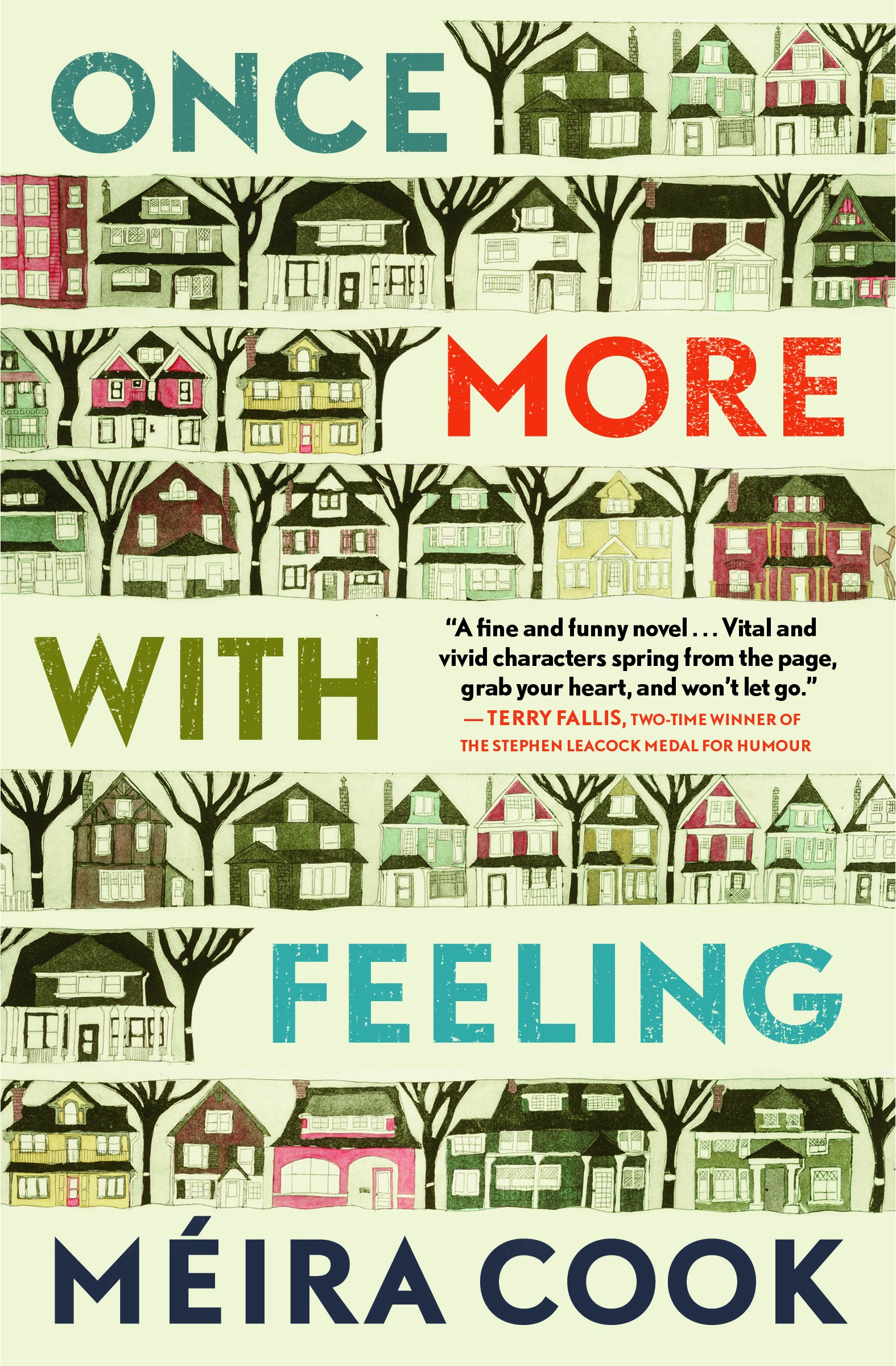 Meira Cook.  Once More with Feeling . House of Anansi. $22.95, 304 pp., ISBN:9781487002961