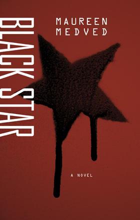 Maureen Medved.  Black Star . Anvil Press. $20.00. 232 pp., ISBN:9781772141122