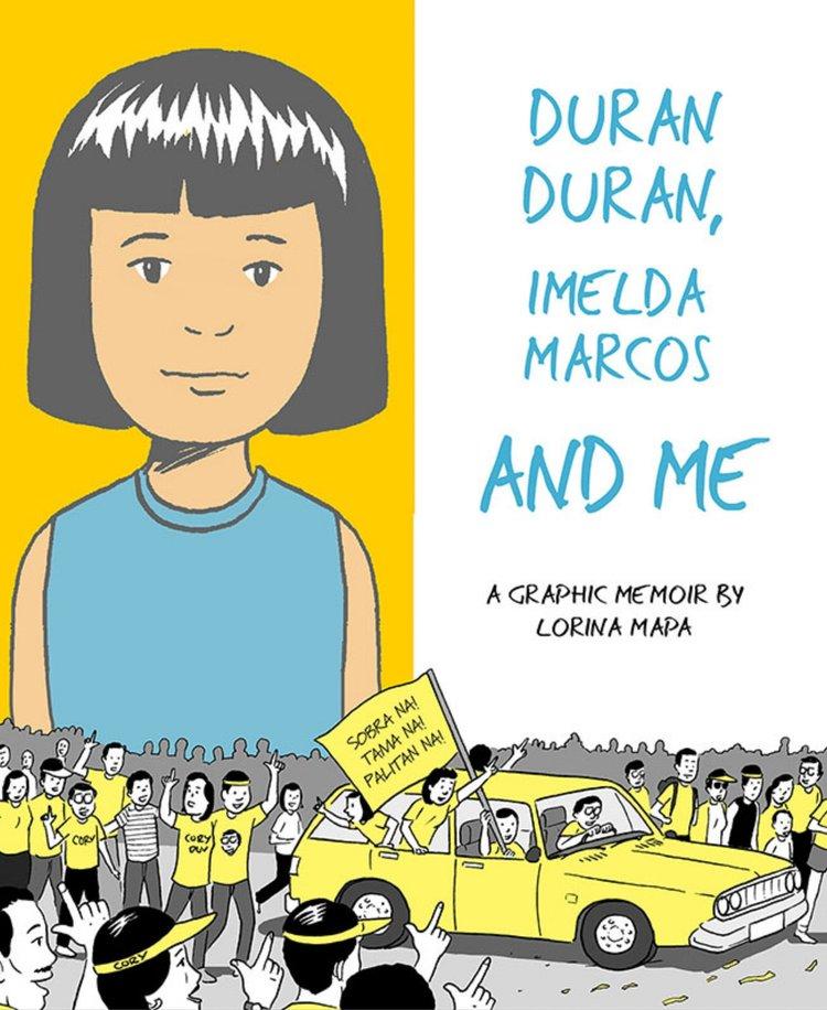 Lorina Mapa.  Duran Duran, Imelda Marcos, and Me.  Conundrum Press. $18.00, 140 pp. ISBN: 9781772620115