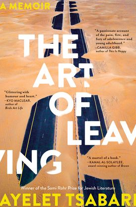 Ayelet Tsabari.  The Art of Leaving.  HarperCollins. $32.99. 336 pp., ISBN: 9781443447867