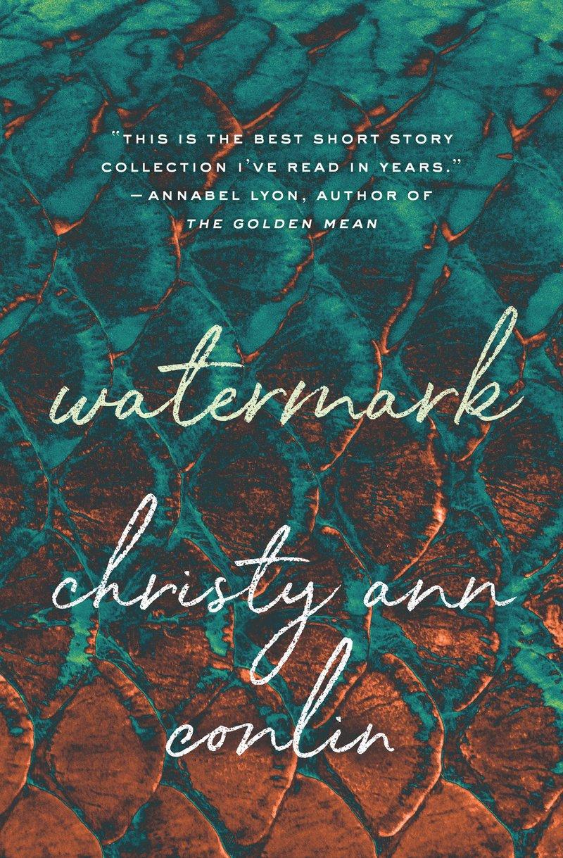 Christy Ann Conlin.  Watermark . House of Anansi. $19.95, 232 pp., ISBN: 9781487003432