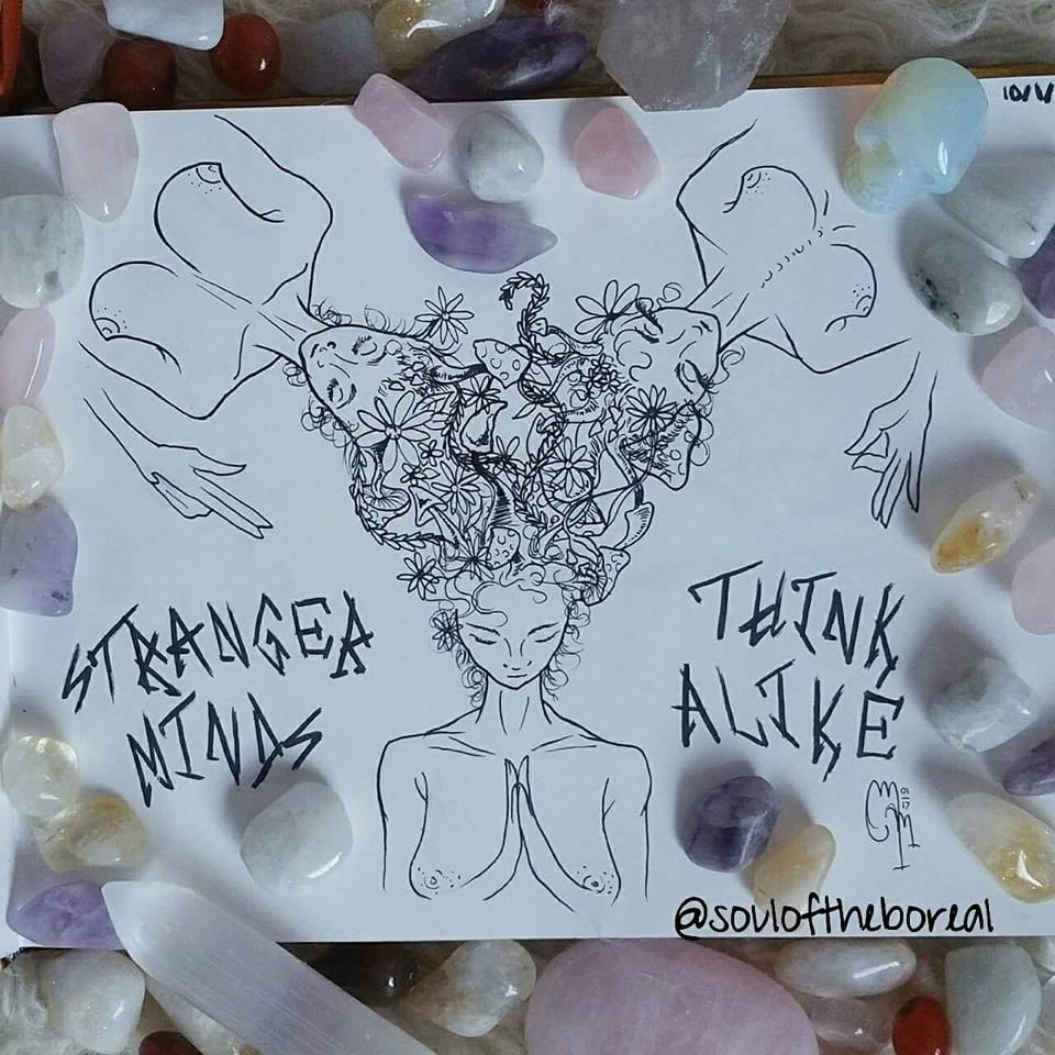 """""""Stranger Minds Think Alike"""" - Prints $10"""