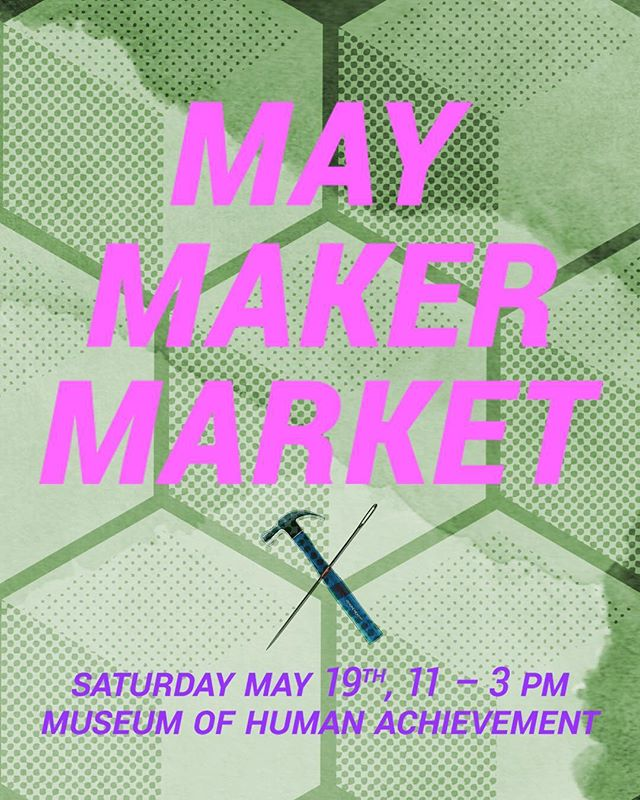 🌸MAY MAKER MARKET🌸 💐VENDOR SUBMISSIONS OPEN 💐  Sunday May 19th, 2019 11:00 AM - 3 PM Museum of Human Achievement  A pop-up market event featuring small-batch, handmade goods created by local non-binary/womxn artists (visiting artists may also apply). This market serves to promote those that create unique pieces which require skill, creativity, and innovation.  Makers' Demo: We want to highlight artists' methods and process by asking select makers to demo their process, methods, or hands on creation available at their table. This allows for patrons to become more invested in artists' work by becoming more educated in the high-quality craftsmanship involved in each innovator's work.