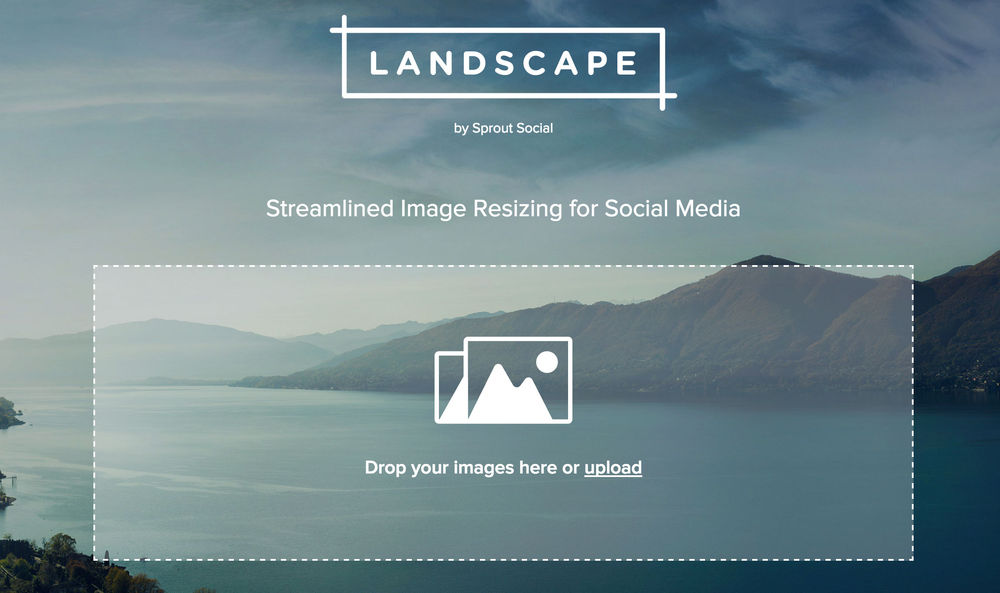 Landscape's homepage for uploading images / Sprout Social