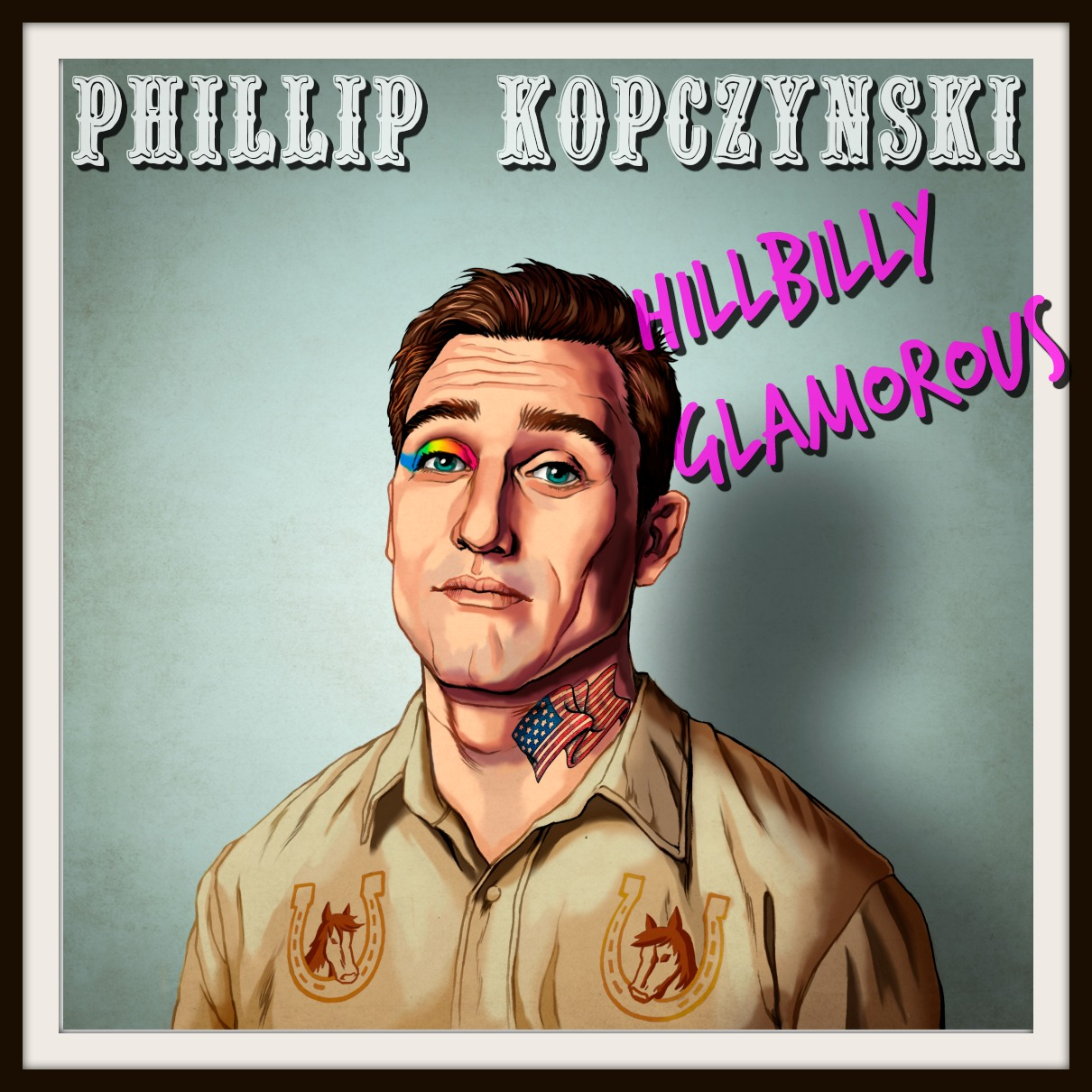BUY HERE $5 - Hillbilly Glamorous was recorded at the Big Dipper in Spokane, WA. It is Phillip Kopczynski's first album.