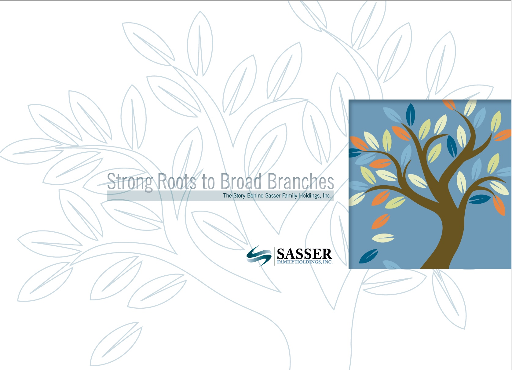 Sasser Family Holdings, Inc.: Deep roots to broad branches