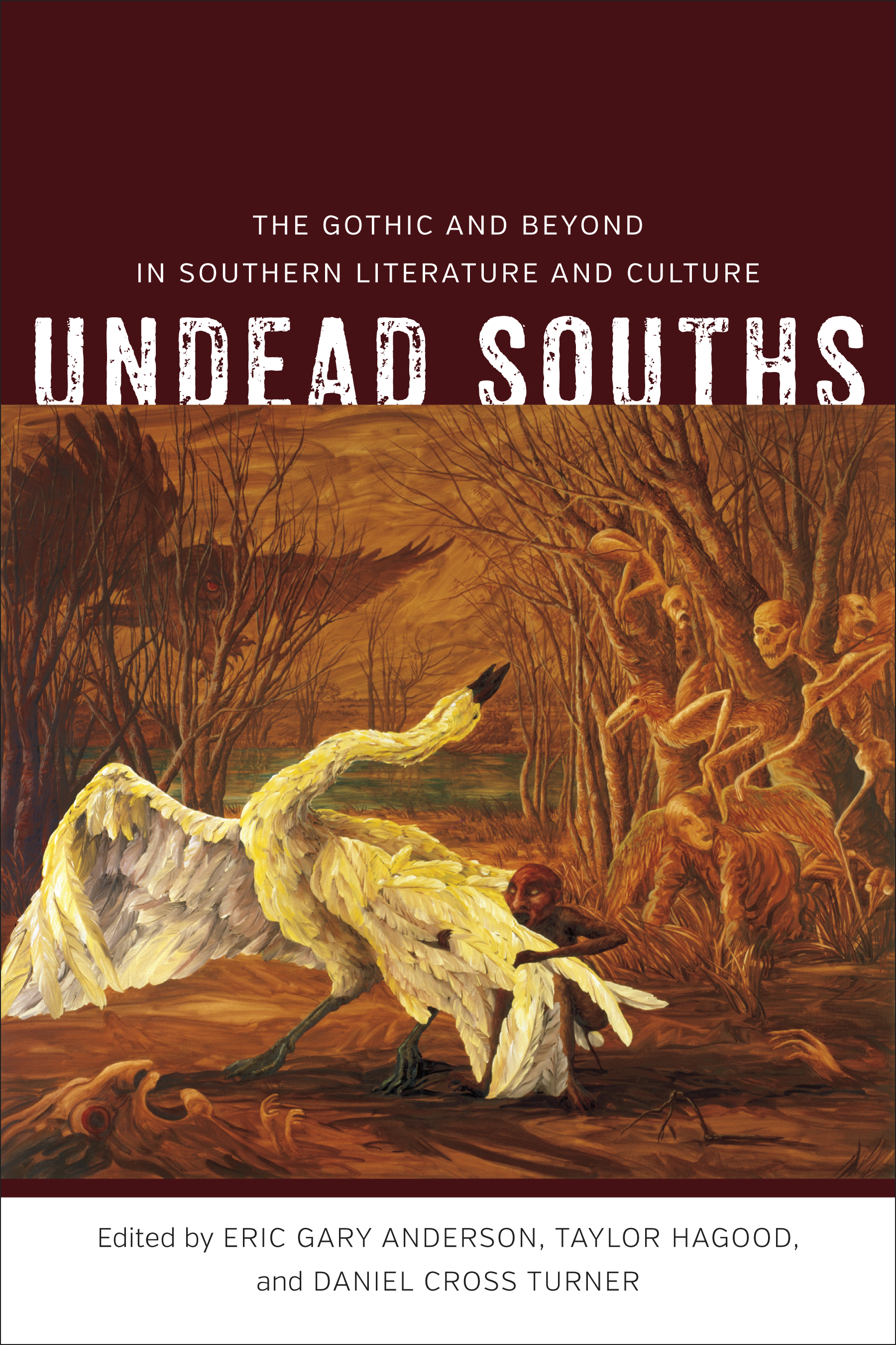 Undead Souths  from Louisiana State University Press.