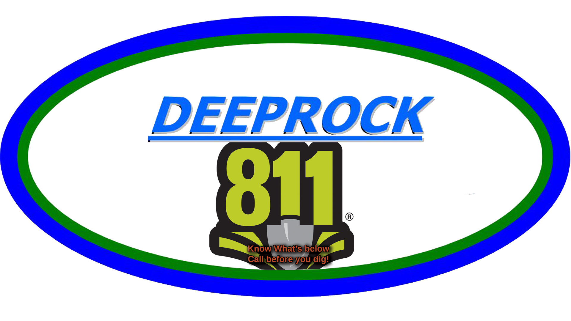 Deeprock reminds you to call 811 before you dig...