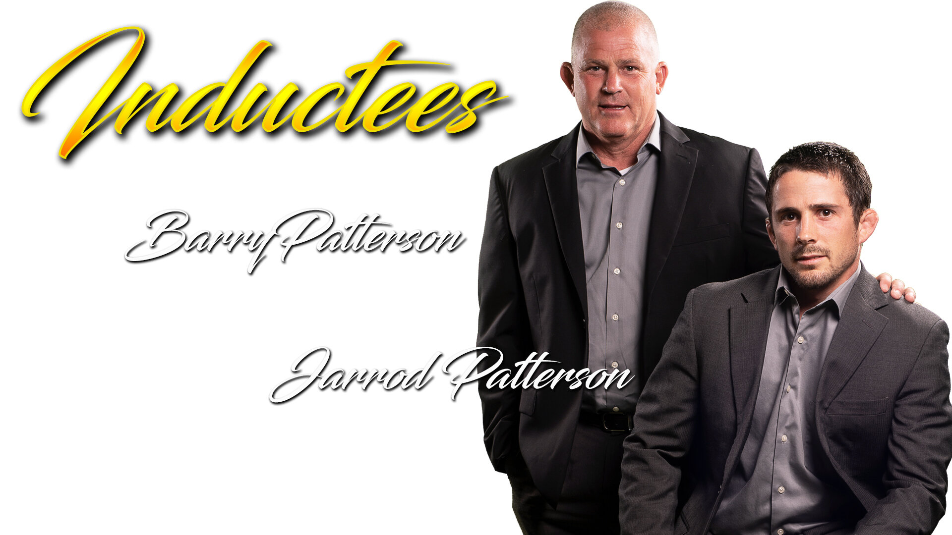 Barry & Jarrod Patterson - Father/Son inductees in 2019!