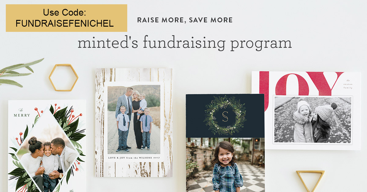 Shop at Minted.com for your holiday cards and photo albums Use the code FUNDRAISEFENICHEL at checkout and automatically donate 10% back to our school (code is valid after November 1st, 2017 (and you may use every time you shop and there after!).
