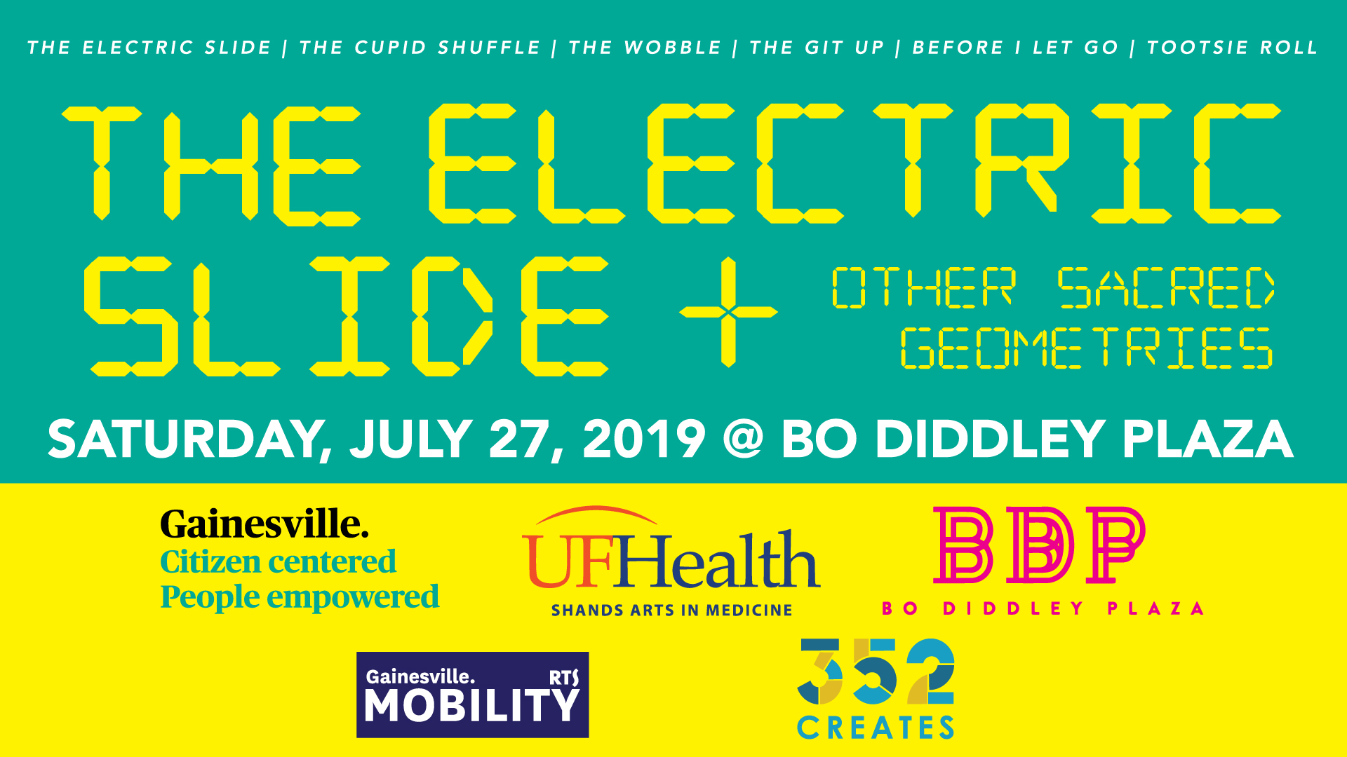 "The UF Center for Arts in Medicine and The City of Gainesville invites you to THE ELECTRIC SLIDE+ OTHER SACRED GEOMETRIES, a National Dance Day celebration on Saturday, July 27th at Bo Diddley Plaza.  This day-long event is part of an ongoing project inspired by the diverse threads of American social dance. The Electric Slide, the Cupid Shuffle, the Wobble, the Tootsie Roll, the Hustle, the Git Up and other classic line dances are a call to action, empowering Gainesville residents through movement and highlighting the importance of preventative care.  Come groove with us -- ""it's ELECTRIC!""  For More Information Contact:  Kenya Robinson : kenya.robinson@gmail.com  Trent Williams: twilliams@arts.ufl.edu"