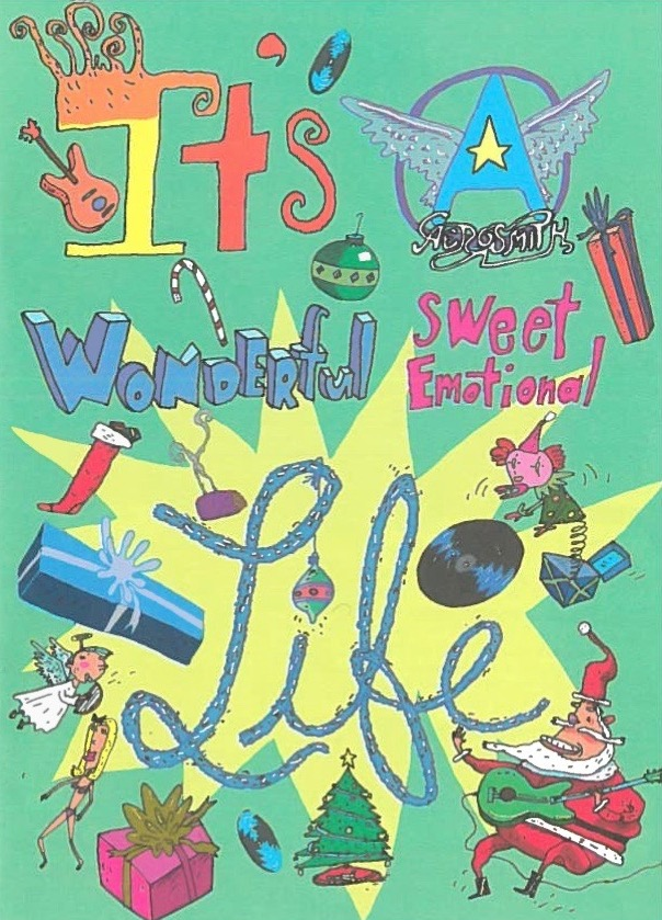 "Aerosmith's ""A Wonderful Sweet Emotional Life"" - Writer  Cartoon booklet Designer: Kevin Brainard Illustrator: Joe Rocco Commissioned by Aerosmith"