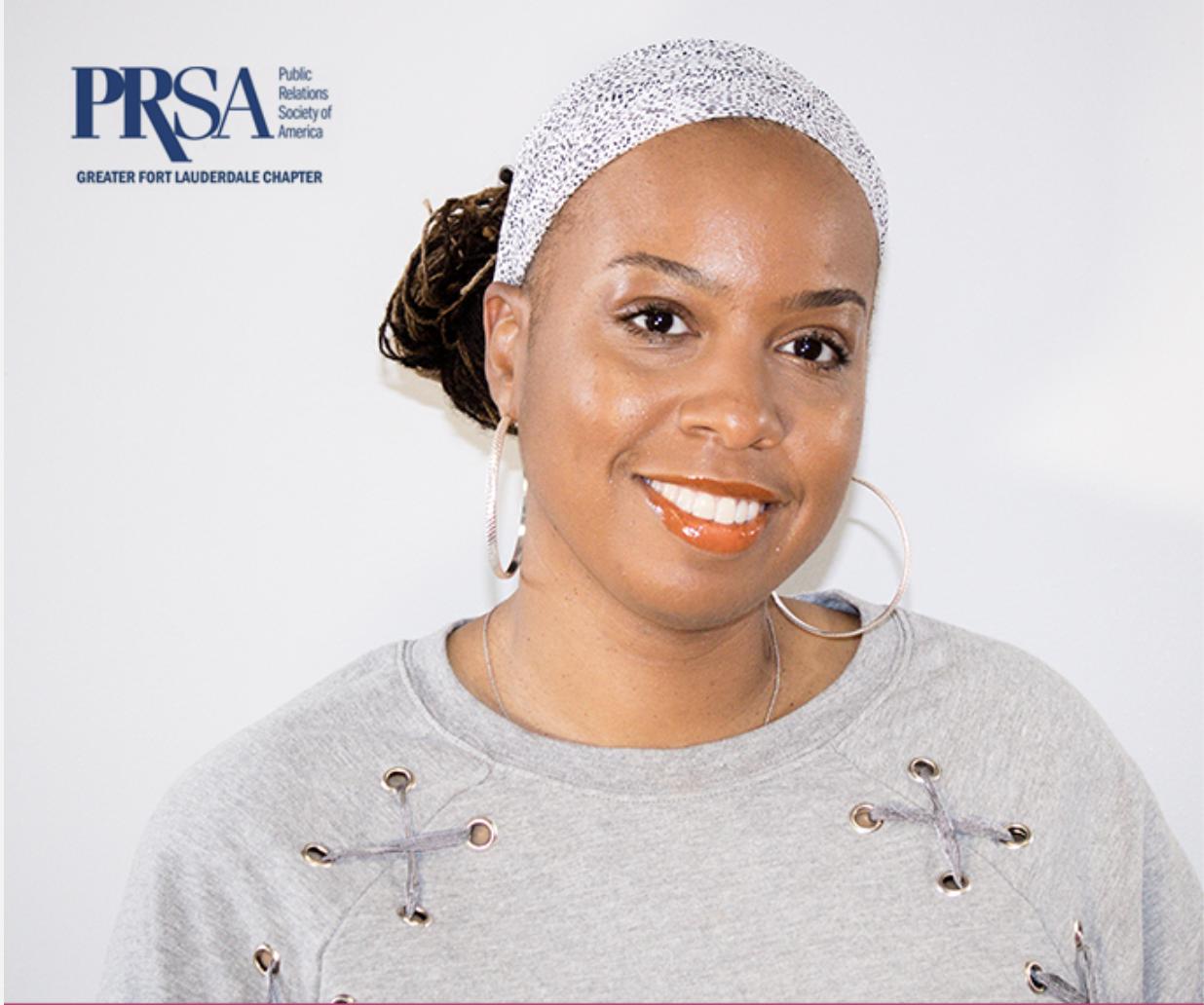 Teana McDonald 2018/2019 Secretary for PRSA Greater Fort Lauderdale