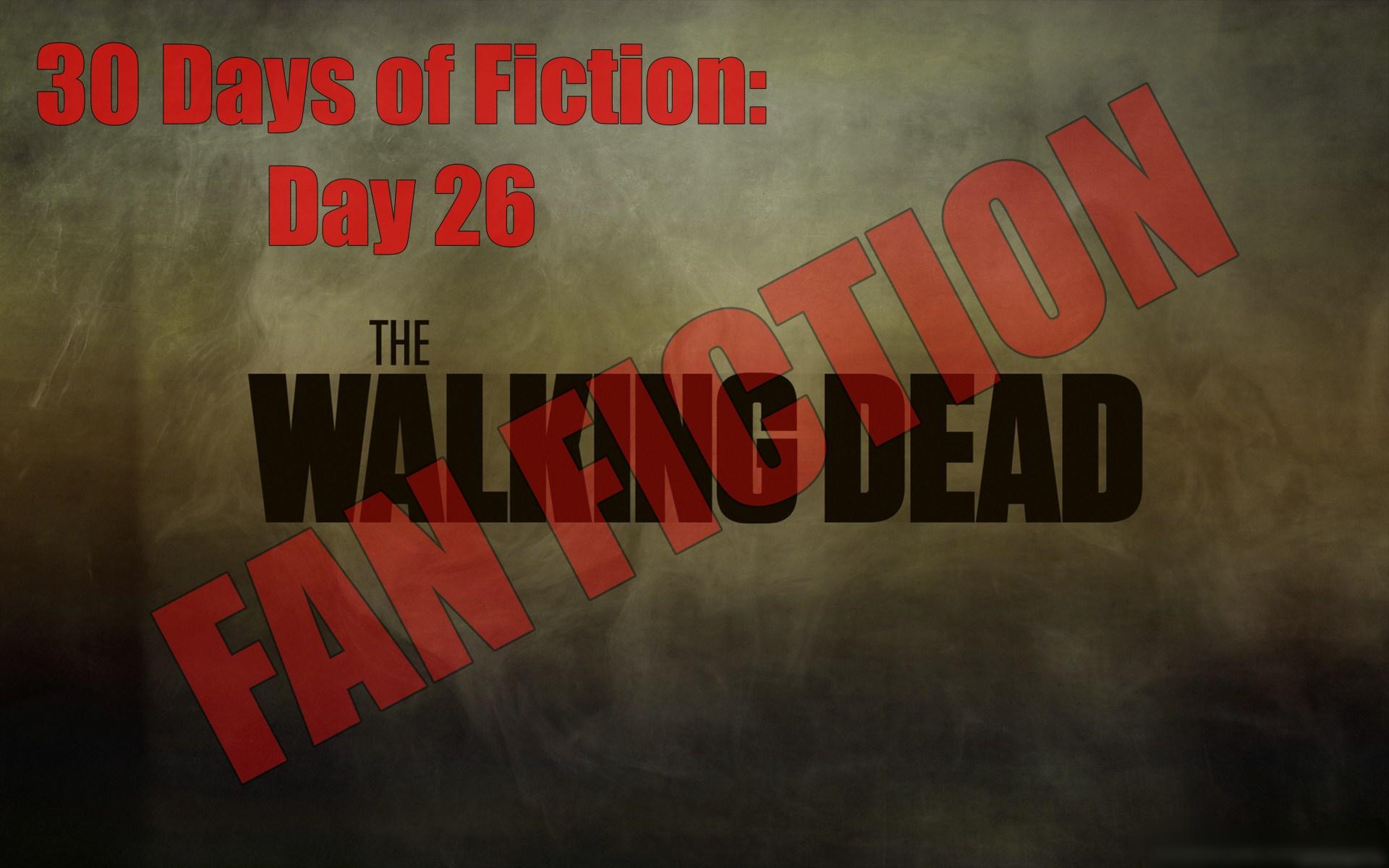 walking dead fan fiction day 26 no website.jpg