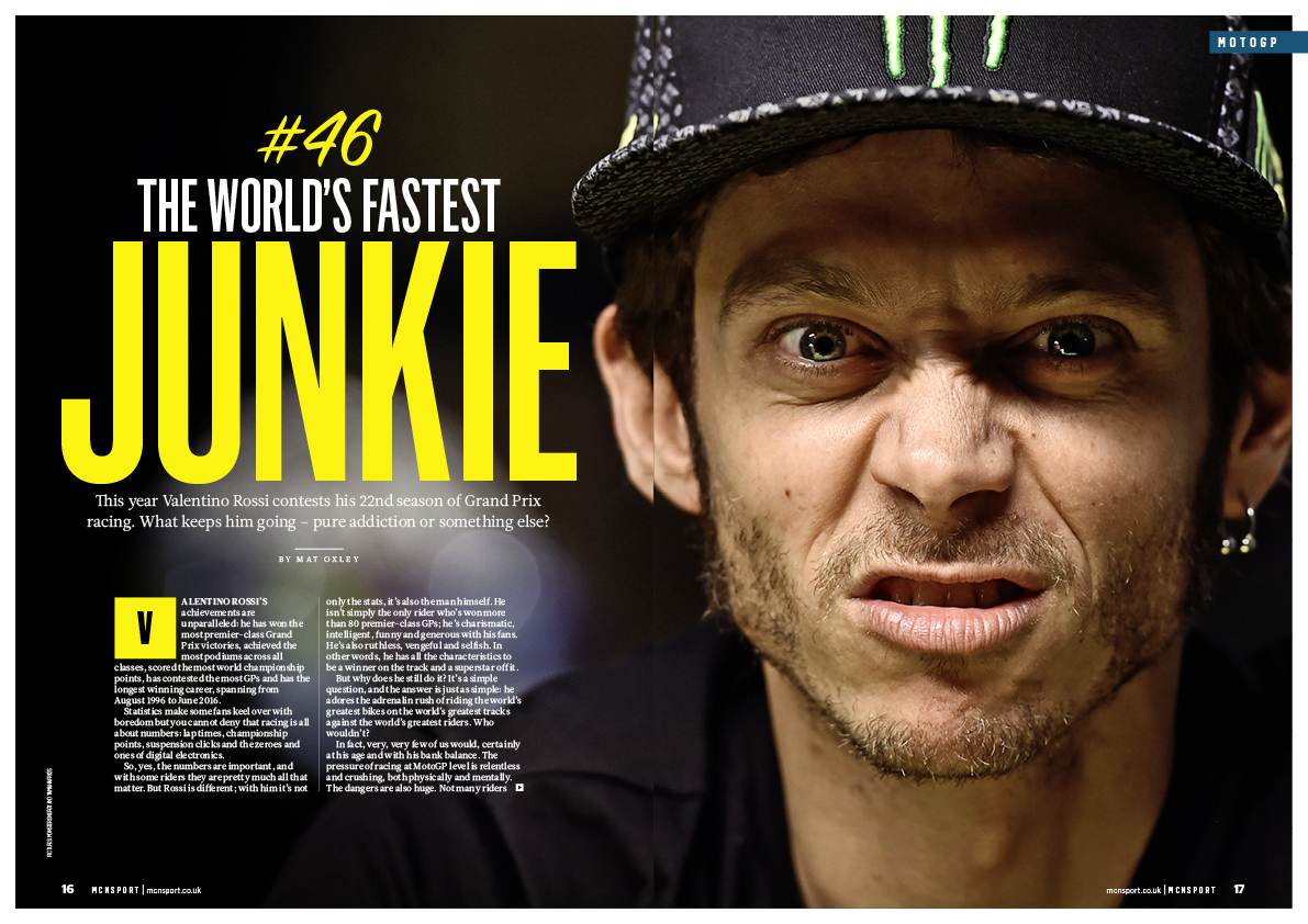 Valentino Rossi - the world's fastest junkie