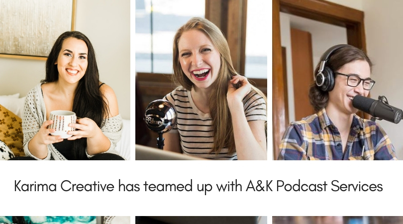 Karima Creative has teamed up with A&K Podcast Services.jpg