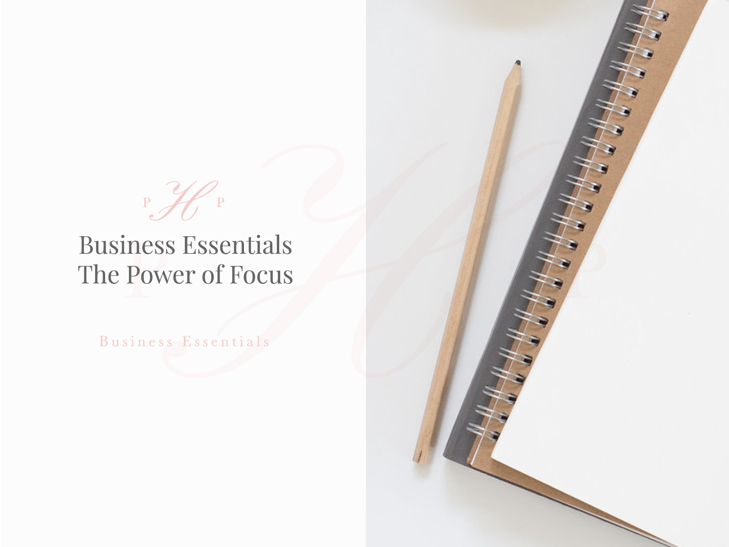 Business Essentials The Power Of Focus