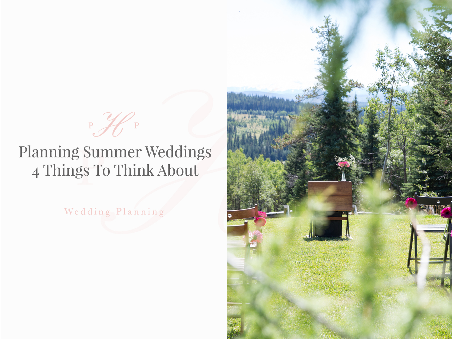 Planning Summer Weddings: 4 Things To Think About
