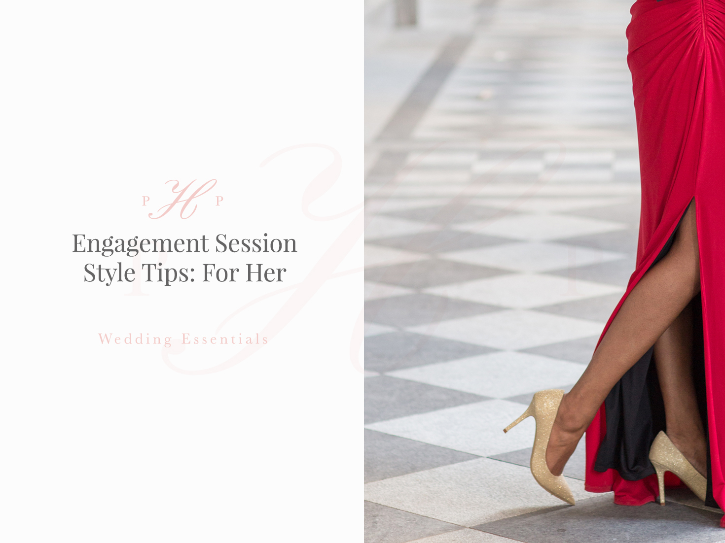 Engagement Session Style Tips: For Her
