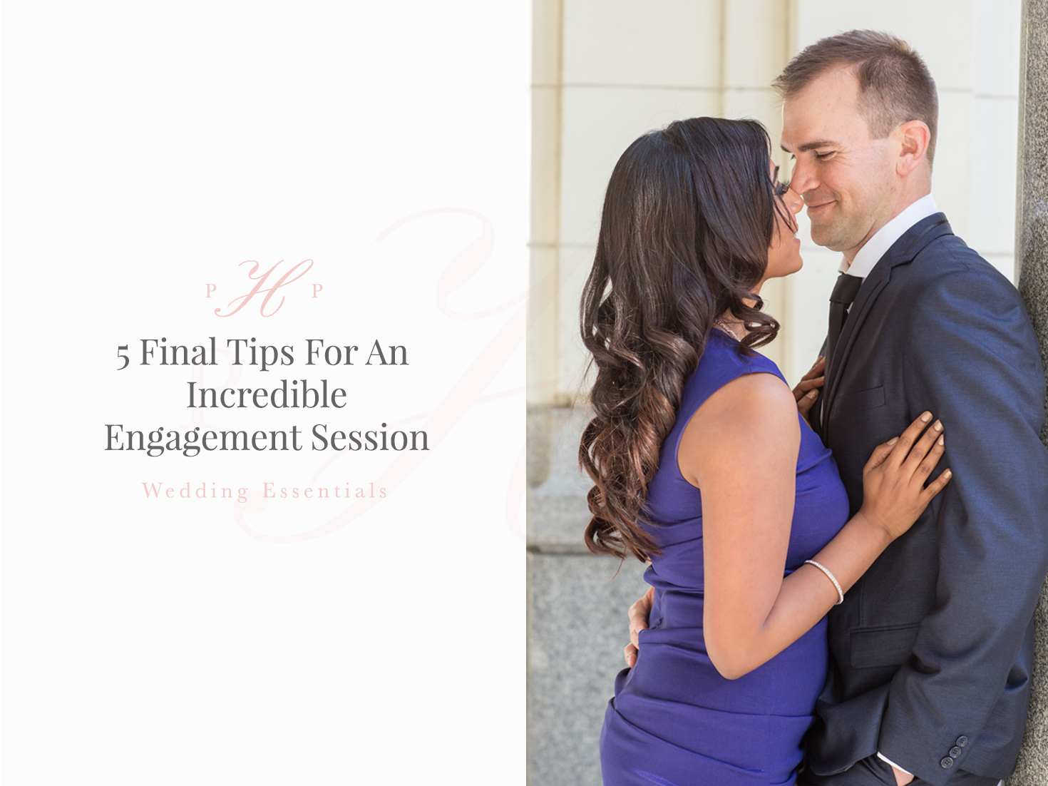 5 Tips For An Incredible Engagement Session