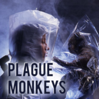 Plague Monkeys, 1994. (60 mins.)