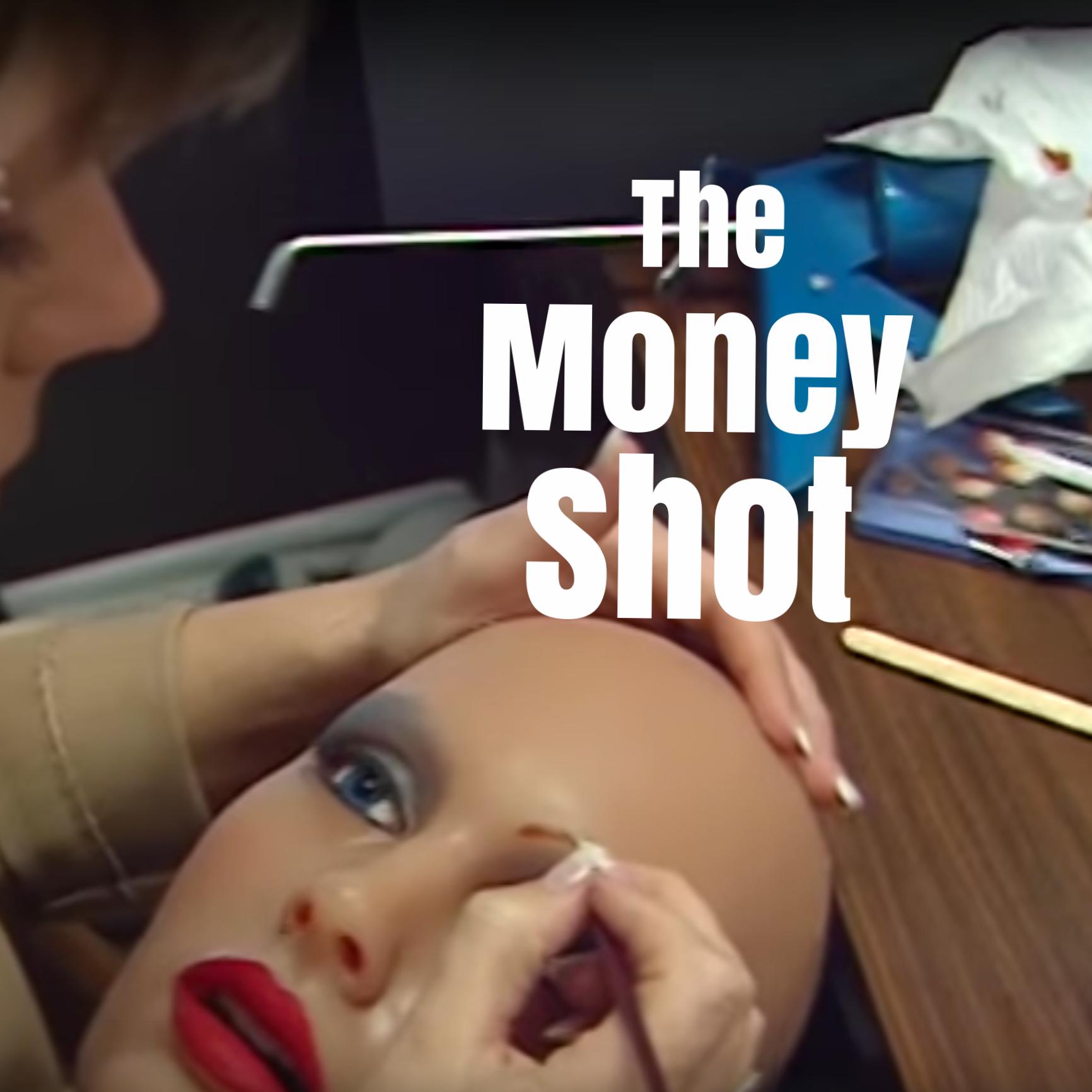 The Money Shot , 2001. (60 Mins.)