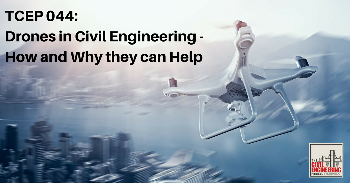Drones in Civil Engineering with Brett Hoffstadt PMP from Drone Pilots Federation