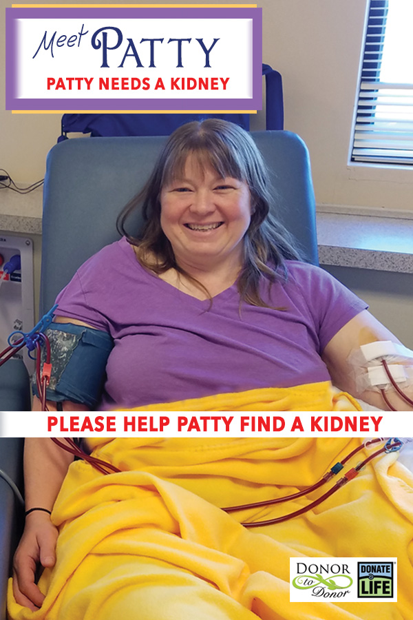 Help Patricia (Patty) find a kidney