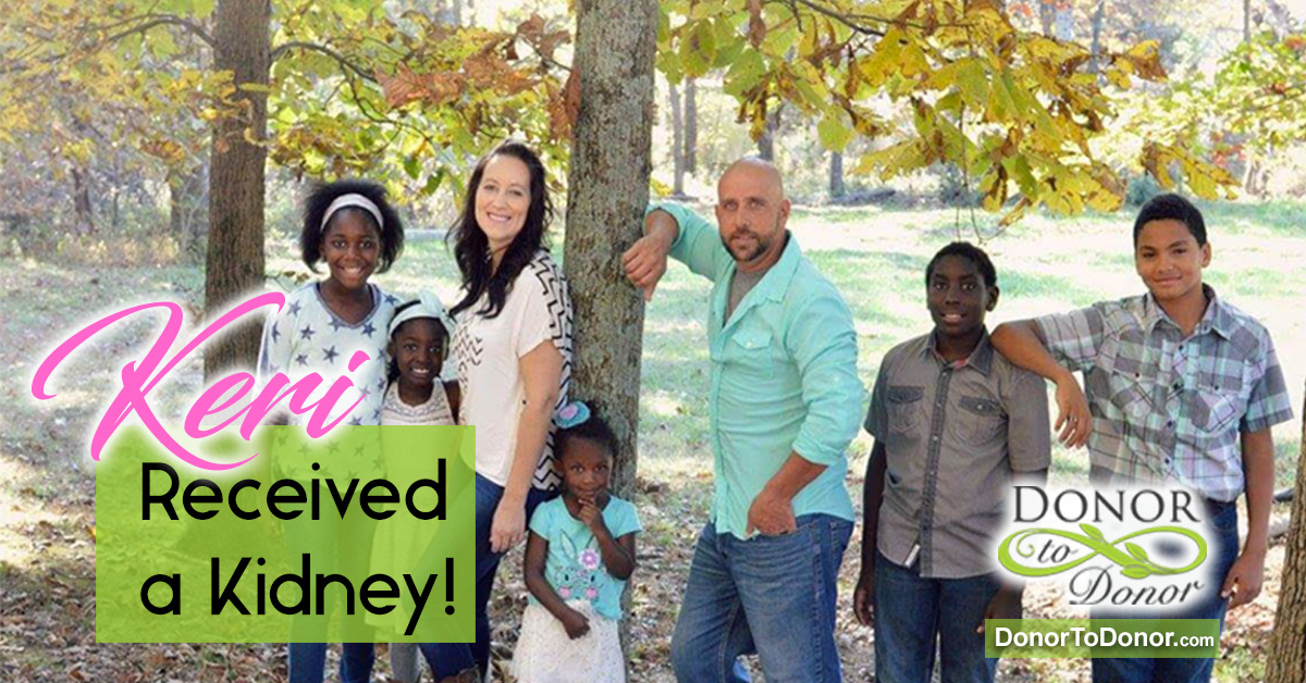 Keri is a wife and mom who is in stage 5 kidney failure. She is on the UNOS transplant waiting list, please help find a kidney, this beautiful family needs a healthy mom!